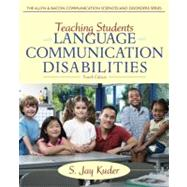 Teaching Students With Language and Communication Disabilities by Kuder, S. Jay, 9780132656665