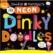 Neon Dinky Doodles by Priddy, Roger, 9780312516666