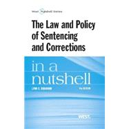 The Law and Policy of Sentencing and Corrections in a Nutshell by Branham, Lynn S., 9780314286666
