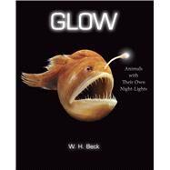 Glow by Beck, W. H., 9780544416666