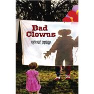 Bad Clowns by Radford, Benjamin, 9780826356666