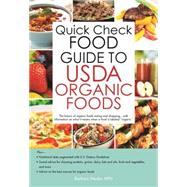 Quick Check Guide to Usda Organic Foods by Wexler, Barbara, 9781438006666
