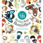 Lalylala's Beetles Bugs and Butterflies by Tresselt, Lydia, 9781446306666
