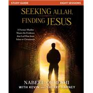 Seeking Allah, Finding Jesus by Qureshi, Nabeel; Harney, Kevin (CON); Harney, Sherry (CON), 9780310526667