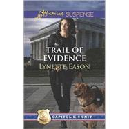 Trail of Evidence by Eason, Lynette, 9780373446667
