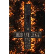 The Third Antichrist by Reading, Mario, 9780857896667