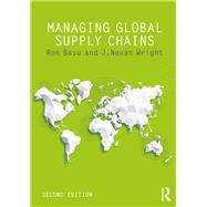 Managing Global Supply Chains by Basu; Ron, 9781138646667
