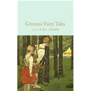 Grimms' Fairy Tales by Grimm, Brothers, 9781509826667