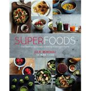 Superfoods by Montagu, Julie; Sugiura, Yuki, 9781849496667