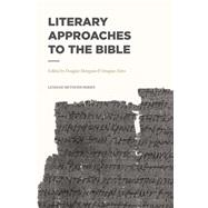 Literary Approaches to the Bible by Mangum, Douglas; Estes, Douglas, 9781577996668