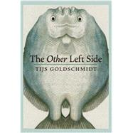 The Other Left Side by GOLDSCHMIDT, TIJSMACDONALD, SHERRY, 9781609806668