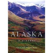 Alaska: A History by Naske, Claus-M.; Slotnick, Herman E., 9780806146669