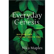Everyday Genesis by Maples, Nika, 9781617956669