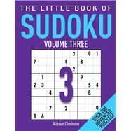 The Little Book of Sudoku by Chisholm, Alastair, 9781782436669