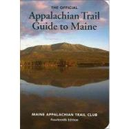 Appalachian Trail Guide to Maine by Ronan, Roy, 9781889386669