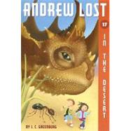 Andrew Lost #17: In the Desert by GREENBURG, J.C.GERARDI, JAN, 9780375846670
