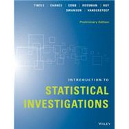 Introduction to Statistical Investigations by Tintle, Nathan; Chance, Beth L.; Cobb, George W.; Rossman, Allan J.; Roy, Soma, 9781118956670