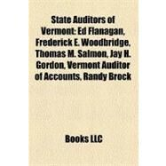 State Auditors of Vermont by , 9781158486670