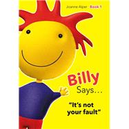 Billy Says… by Alper, Joanne, 9781849056670