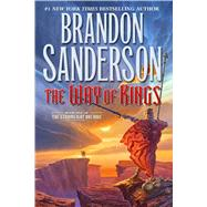 The Way of Kings by Sanderson, Brandon, 9780765376671