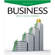 Business by Pride, William M.; Hughes, Robert J.; Kapoor, Jack R., 9781133936671