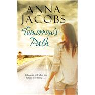 Tomorrow's Path by Jacobs, Anna, 9781847516671