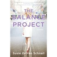 The Balance Project by Schnall, Susie Orman, 9781940716671