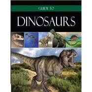 Guide to Dinosaurs by Institute for Creation Research, 9780736966672