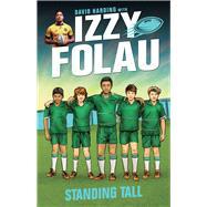Standing Tall by Harding, David; Folau, Israel; Fosdike, James, 9780857986672