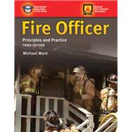 Fire Officer: Principles and Practice by Ward, Michael, 9781284026672