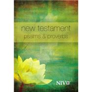 New Testament With Psalms and Proverbs: New International Version by Zondervan Publishing House, 9781563206672
