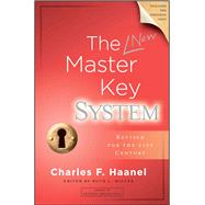 The New Master Key System by Haanel, Charles F.; Miller, Ruth L., 9781582706672