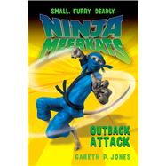 Ninja Meerkats (#8) Outback Attack by Jones, Gareth P.; Finlayson, Luke, 9781250046673