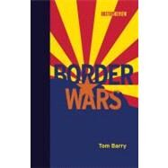 Border Wars by Barry, Tom, 9780262016674