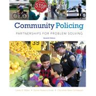 Community Policing : Partnerships for Problem Solving by Miller, Linda S.; Hess, Kären M.; Orthmann, Christine M.H., 9781285096674