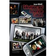 Television and American Culture by Mittell, Jason, 9780195306675
