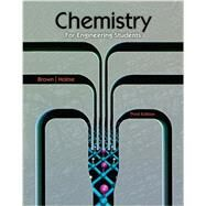 Chemistry for Engineering Students by Brown, Larry; Holme, Tom, 9781305256675