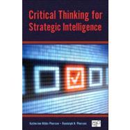 Critical Thinking for Strategic Intelligence by Pherson, Katherine Hibbs; Pherson, Randolph H.; Allen, Charles E., 9781452226675