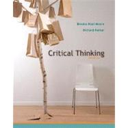 Critical Thinking by Moore, Brooke Noel; Parker, Richard, 9780073386676