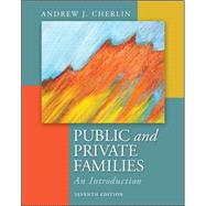 Public and Private Families: An Introduction by Cherlin, Andrew, 9780078026676