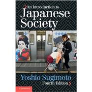An Introduction to Japanese Society by Sugimoto, Yoshio, 9781107626676