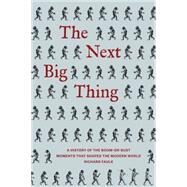 The Next Big Thing by Faulk, Richard, 9781936976676