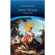 Droll Stories Selected Tales by Balzac, Honore de, 9780486826677