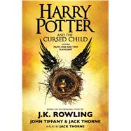 Harry Potter and the Cursed Child, Parts One and Two: The Official Playscript of the Original West End Production by Rowling, J.K.; Thorne, Jack; Tiffany, John, 9781338216677