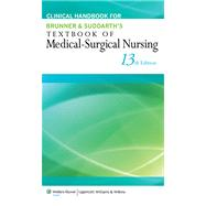 Clinical Handbook for Brunner & Suddarth's Textbook of Medical-Surgical Nursing by Hinkle, Janice L.; Cheever, Kerry H., 9781451146677
