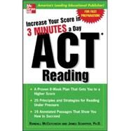 Increase Your Score In 3 Minutes A Day: ACT Reading by McCutcheon, Randall; Schaffer, James, 9780071456678