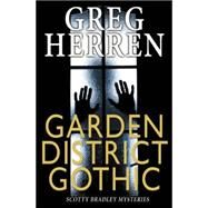 Garden District Gothic by Herren, Greg, 9781626396678