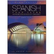 Spanish Four Years: Advanced Spanish with AP Component by Amsco, 9781629746678