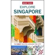 Insight Guides Explore Singapore by Insight Guides, 9781780056678