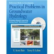 Practical Problems In Groundwater Hydrology by Bair, Scott; Lahm, Terry D, 9780131456679